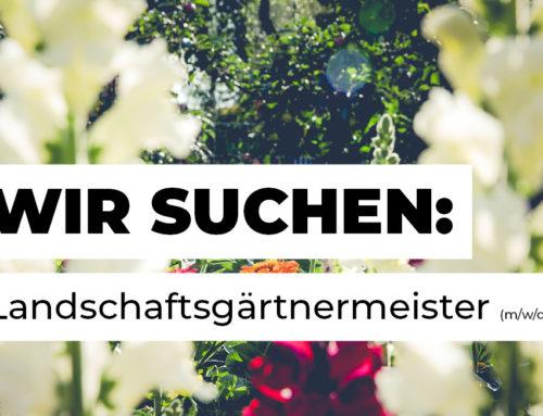 Landschaftsgärtnermeister (m/w/d) gesucht